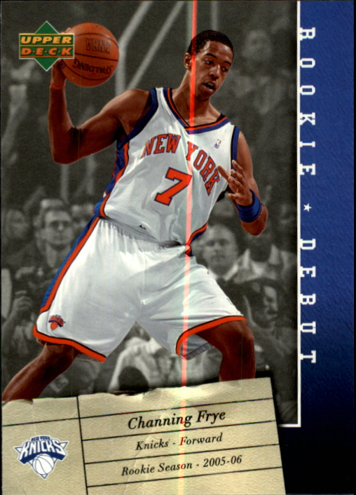 2006-07 Upper Deck Rookie Debut #64 Channing Frye
