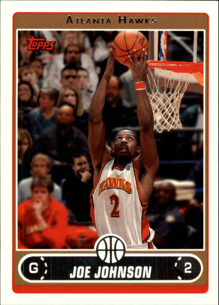 2006-07 Topps #4 Joe Johnson