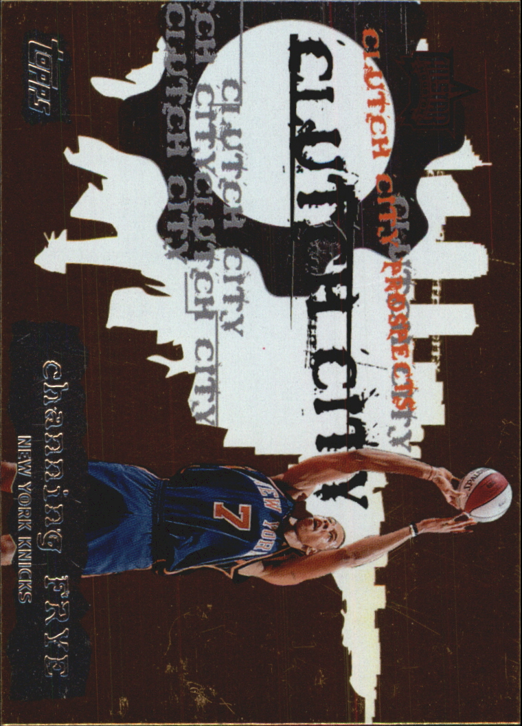 2006-07 Topps Clutch City Prospects #3 Channing Frye