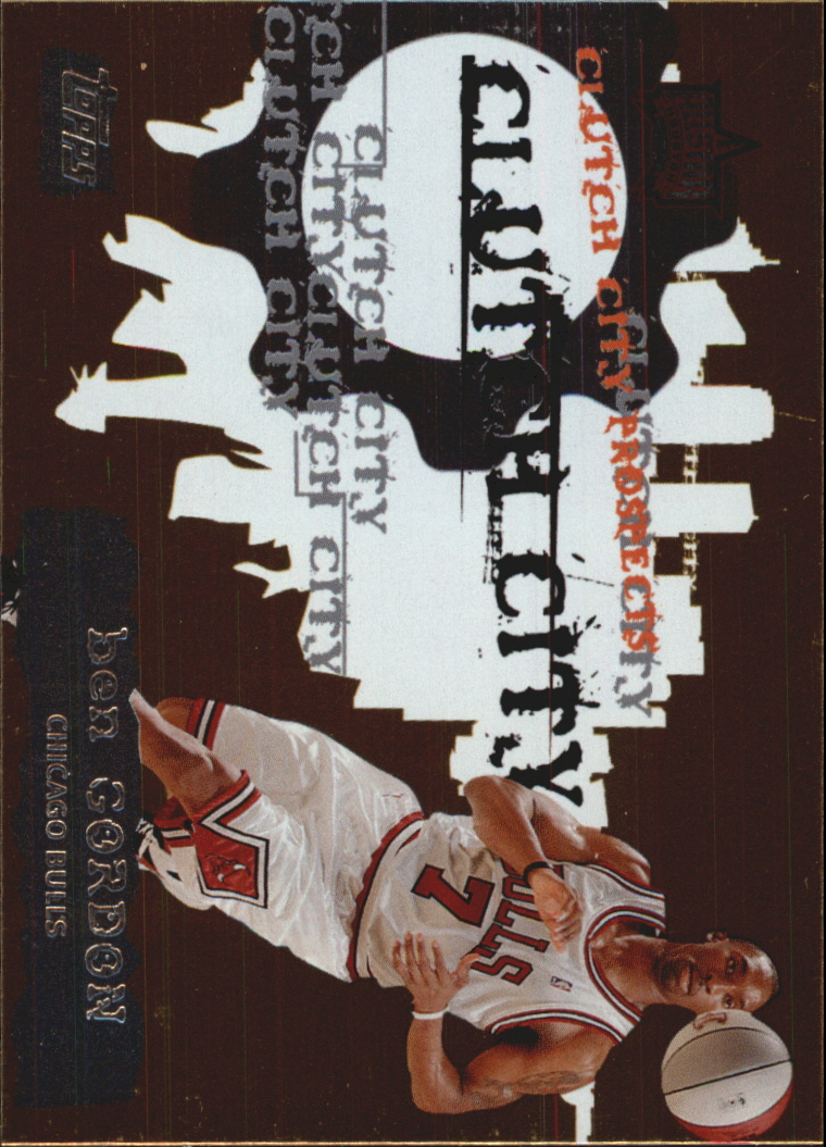 2006-07 Topps Clutch City Prospects #12 Ben Gordon