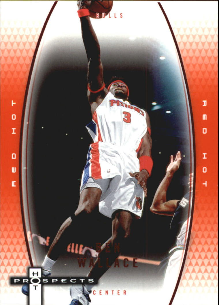 2006-07 Fleer Hot Prospects Red Hot #16 Ben Wallace
