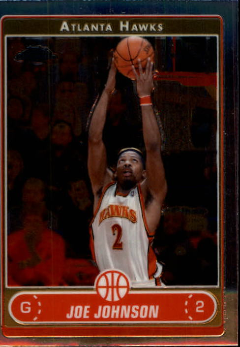 2006-07 Topps Chrome #4 Joe Johnson