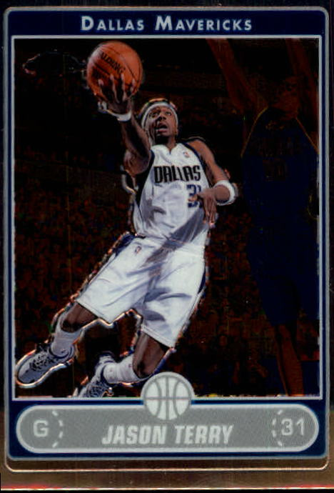2006-07 Topps Chrome #9 Jason Terry
