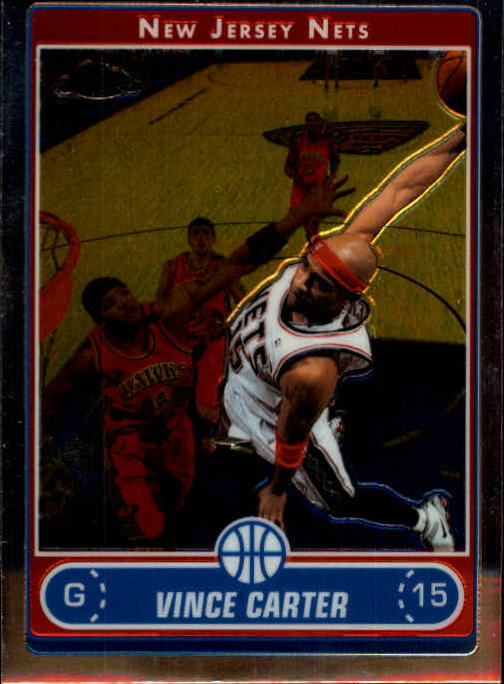 2006-07 Topps Chrome #12 Vince Carter