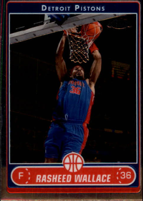 2006-07 Topps Chrome #19 Rasheed Wallace
