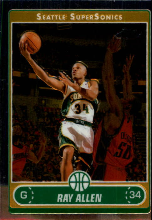 2006-07 Topps Chrome #26 Ray Allen