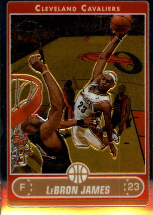 2006-07 Topps Chrome #67 LeBron James