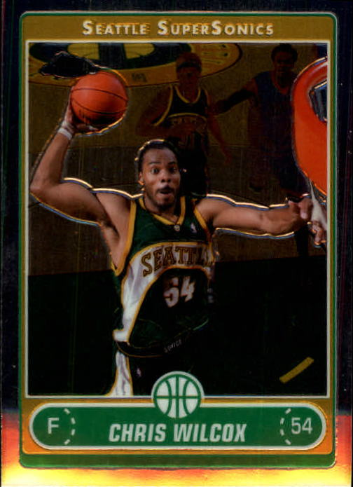 2006-07 Topps Chrome #72 Chris Wilcox