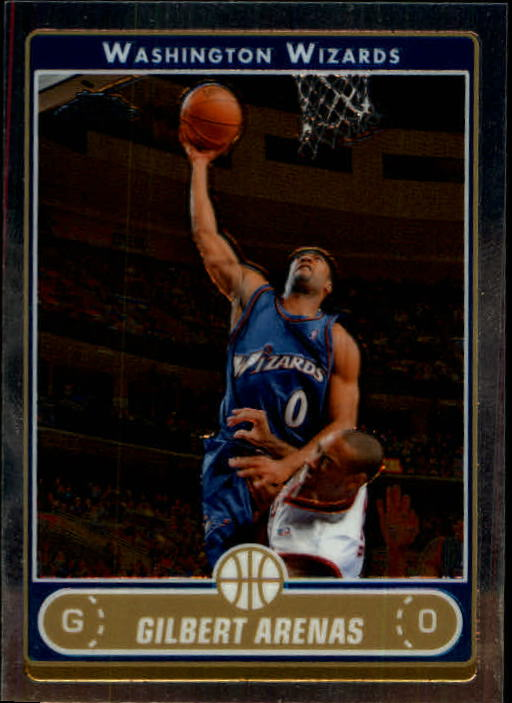 2006-07 Topps Chrome #80 Gilbert Arenas