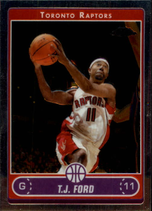 2006-07 Topps Chrome #117 T.J. Ford