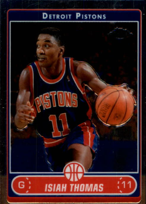 2006-07 Topps Chrome #153 Isiah Thomas