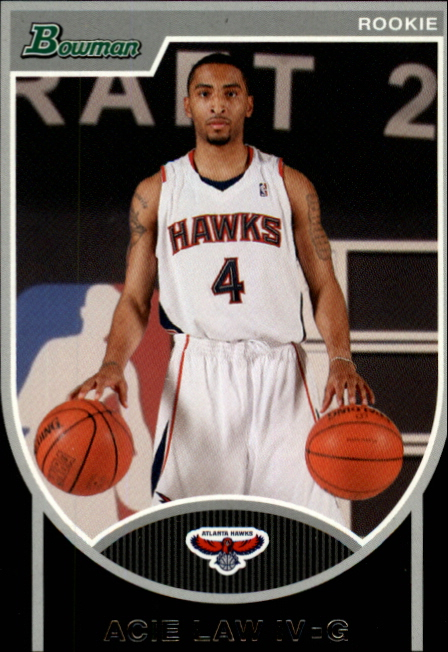 2007-08 Bowman #128 Acie Law RC