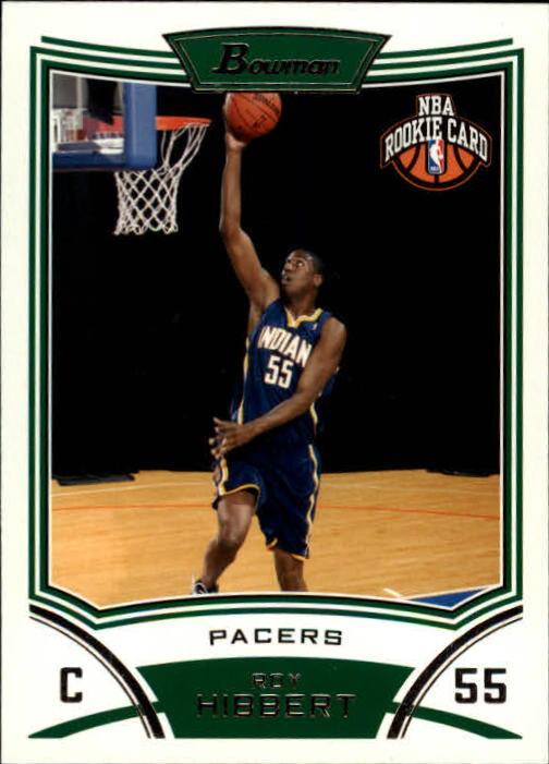 2008-09 Bowman #126 Roy Hibbert RC