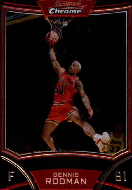 2008-09 Bowman Chrome #108 Dennis Rodman