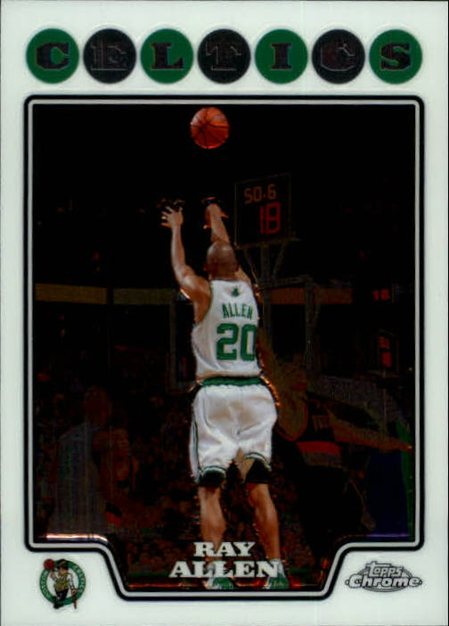2008-09 Topps Chrome #20 Ray Allen