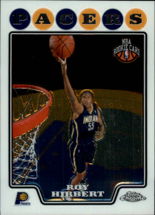 2008-09 Topps Chrome #196 Roy Hibbert RC