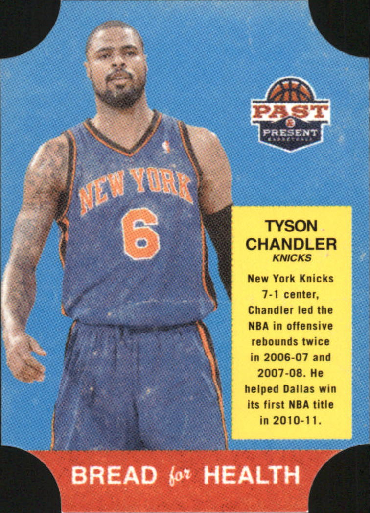 2011-12 Panini Past and Present Bread for Health #11 Tyson Chandler