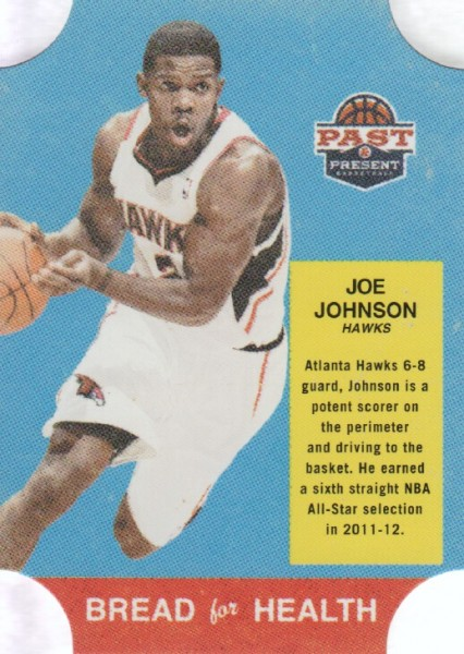 2011-12 Panini Past and Present Bread for Health #33 Joe Johnson