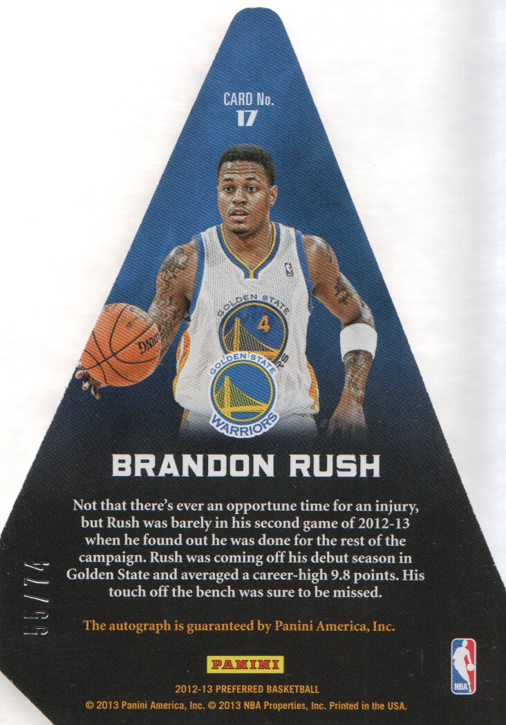 2012-13 Panini Preferred #17 Brandon Rush PC AU/74 EXCH back image