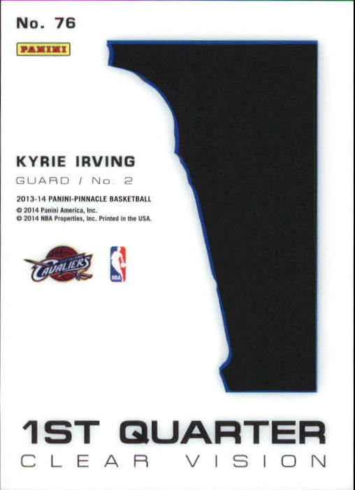 2013-14 Pinnacle Clear Vision 1st Quarter #76 Kyrie Irving