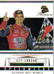 2006 Press Pass Premium #48 Jeff Gordon NS
