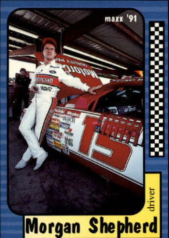 1991 Maxx #15 Morgan Shepherd