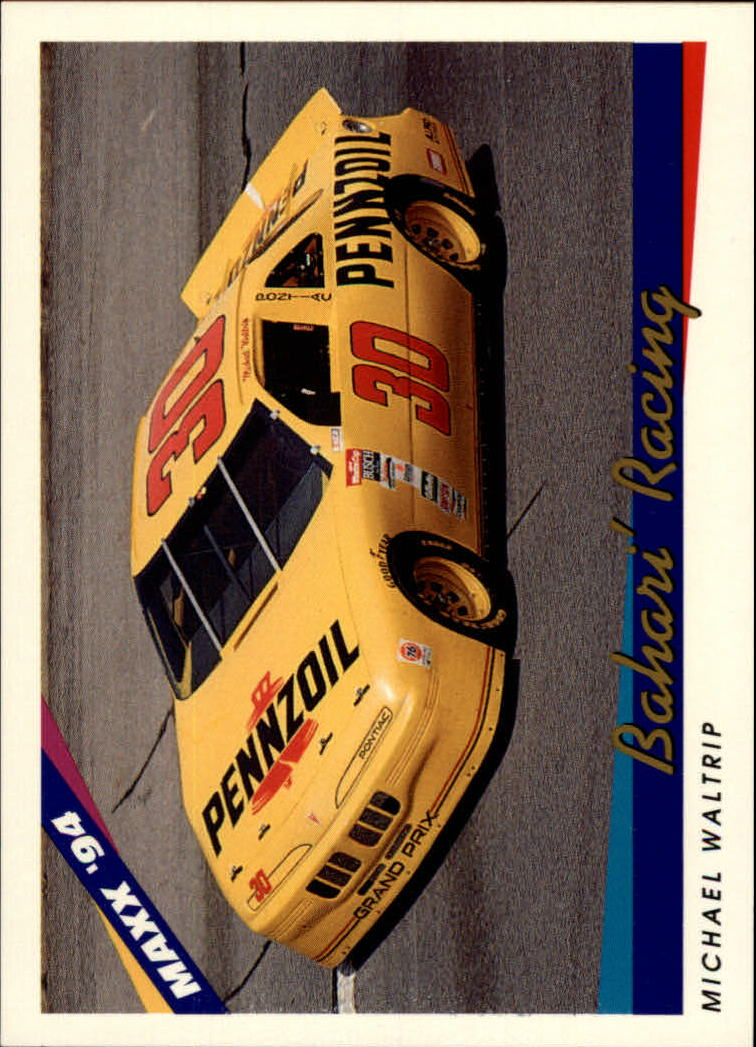 1994 Maxx #70 Michael Waltrip's Car