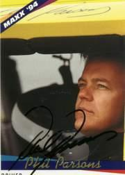 1994 Maxx Autographs #47 Phil Parsons