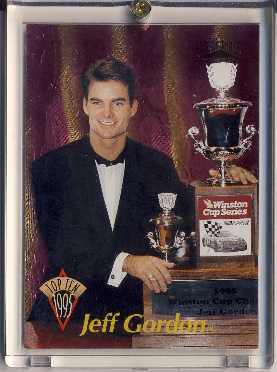 1996 Racer's Choice Top Ten #1 Jeff Gordon