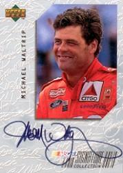 1999 Upper Deck Victory Circle Signature Collection #MW Michael Waltrip