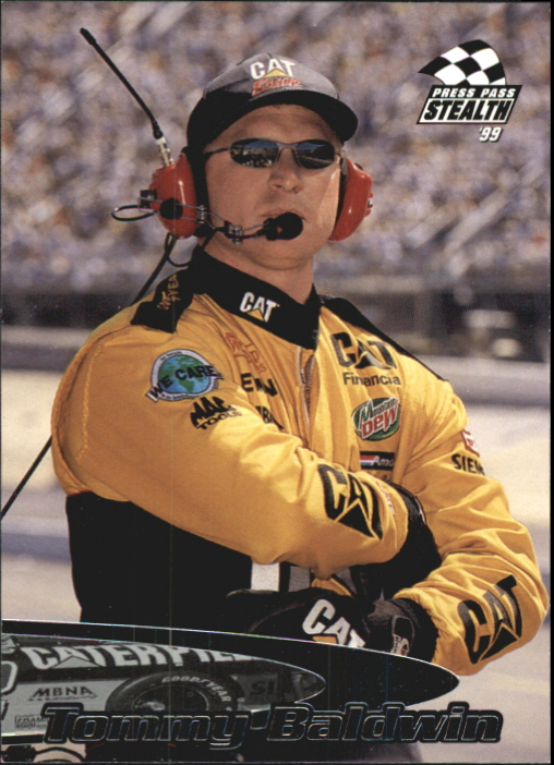1999 Press Pass Stealth #6 Tommy Baldwin