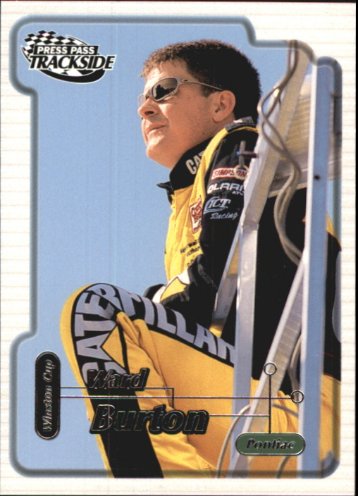 2000 Press Pass Trackside #15 Ward Burton