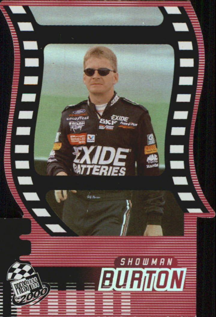 2000 Press Pass Showman Die Cuts #SM6 Jeff Burton
