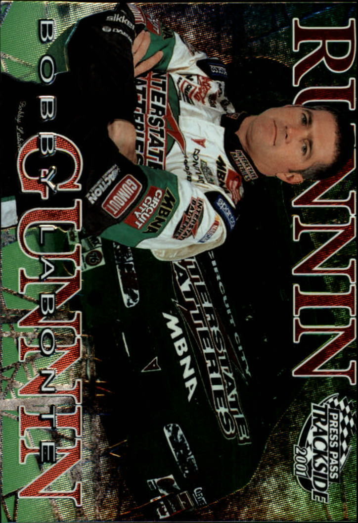 2001 Press Pass Trackside Runnin N' Gunnin #RG9 Bobby Labonte