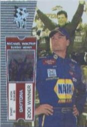 2001 VIP Explosives #19 Michael Waltrip SM