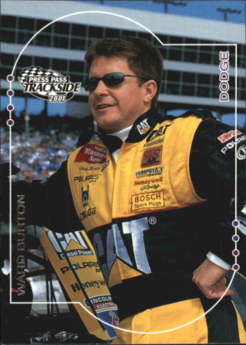 2001 Press Pass Trackside #33 Ward Burton