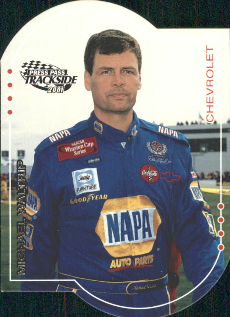 2001 Press Pass Trackside Die Cuts #11 Michael Waltrip
