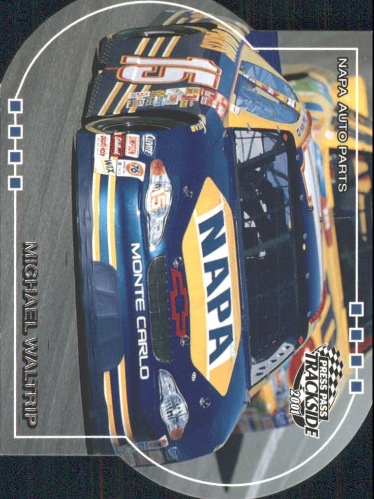 2001 Press Pass Trackside Die Cuts #44 Michael Waltrip's Car