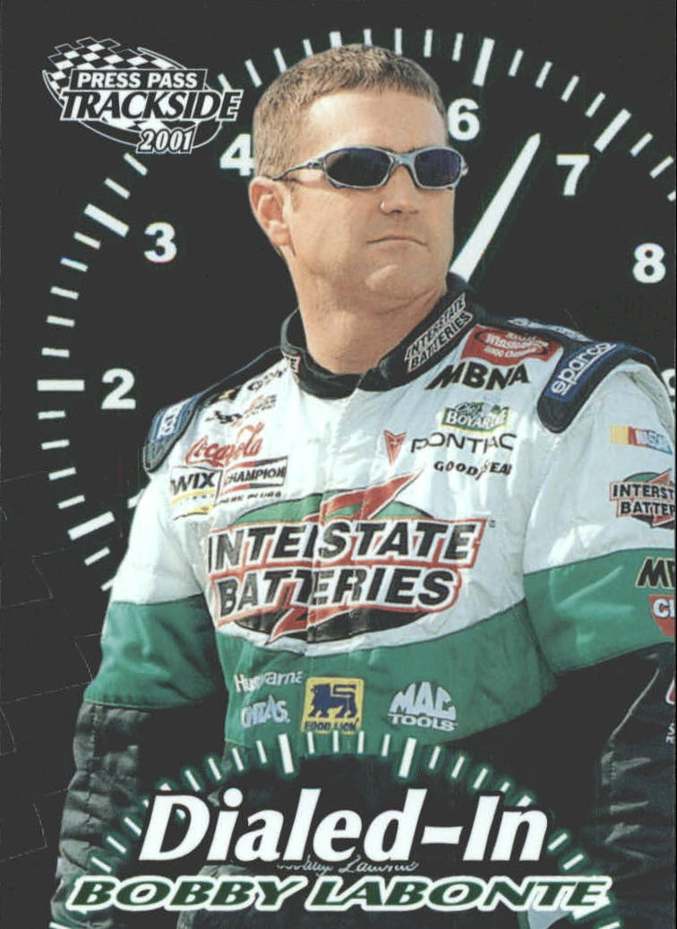 2001 Press Pass Trackside Dialed In #D7 Bobby Labonte