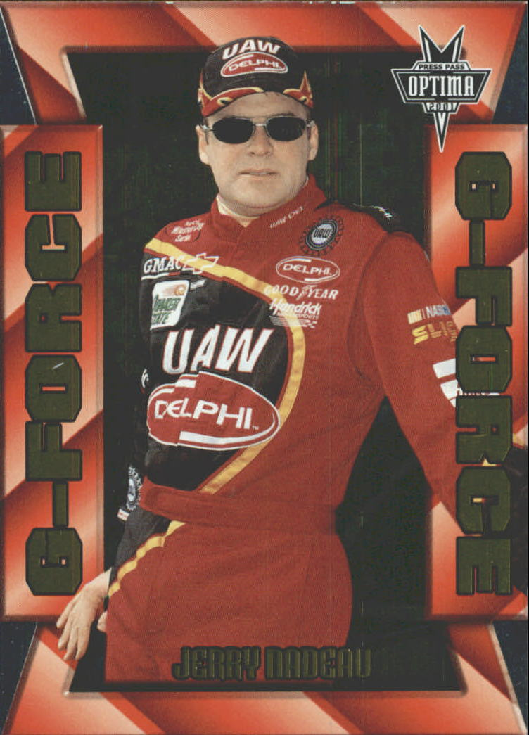 2001 Press Pass Optima G Force #GF15 Jerry Nadeau