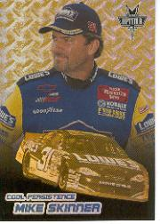 2001 Press Pass Optima Cool Persistence #CP11 Mike Skinner