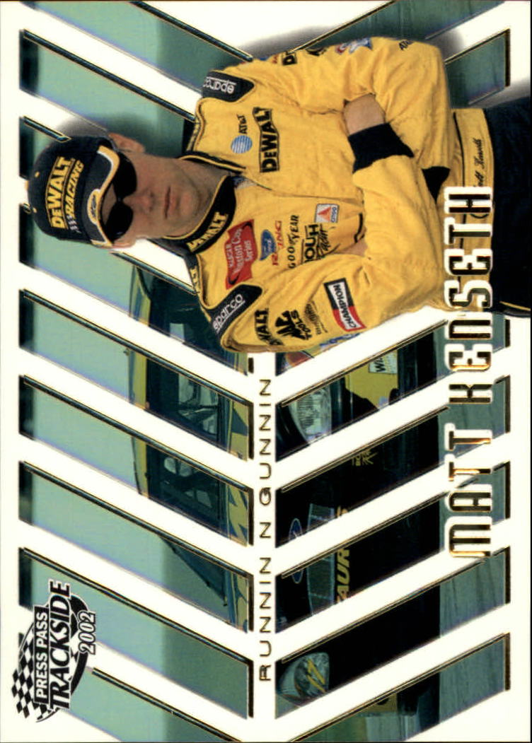 2002 Press Pass Trackside Runnin N' Gunnin #RG5 Matt Kenseth