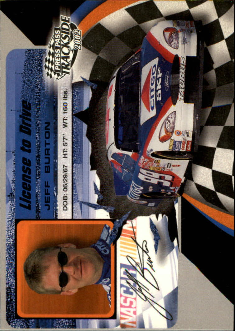 2002 Press Pass Trackside License to Drive #4 Jeff Burton