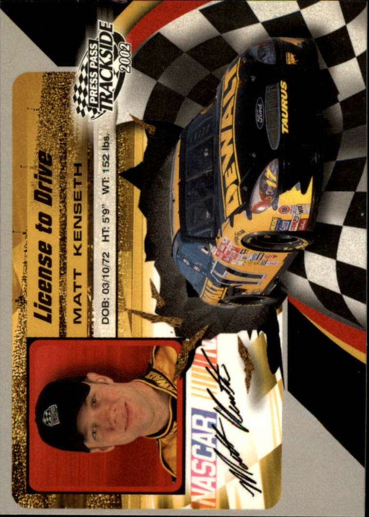 2002 Press Pass Trackside License to Drive #17 Matt Kenseth