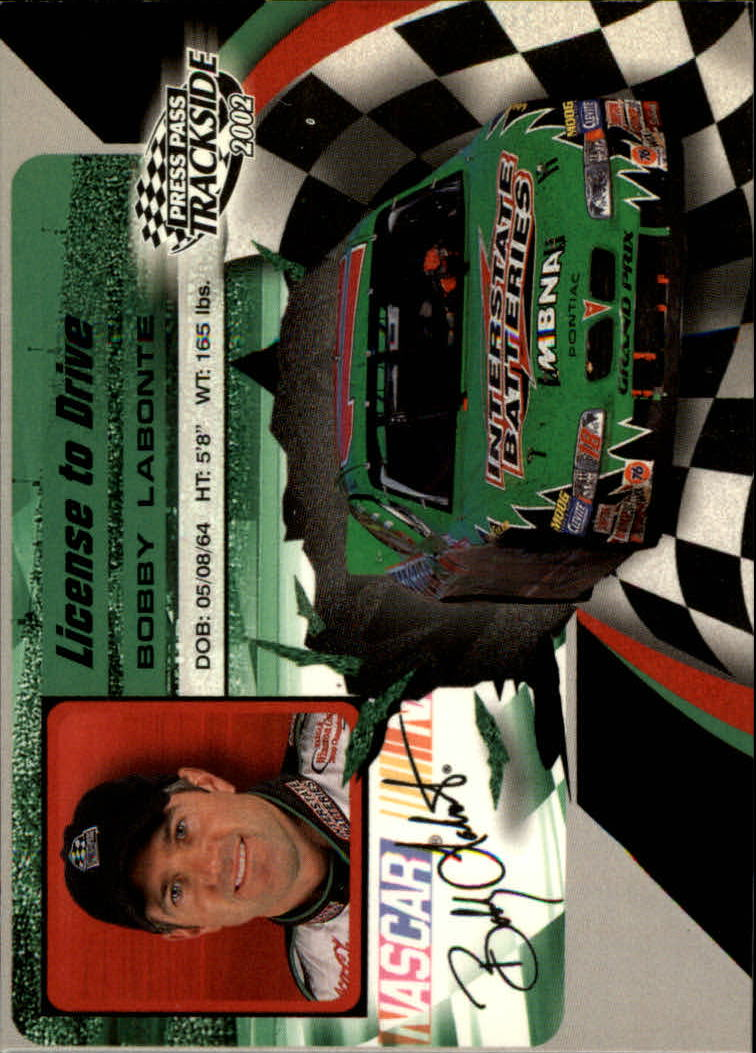 2002 Press Pass Trackside License to Drive #18 Bobby Labonte
