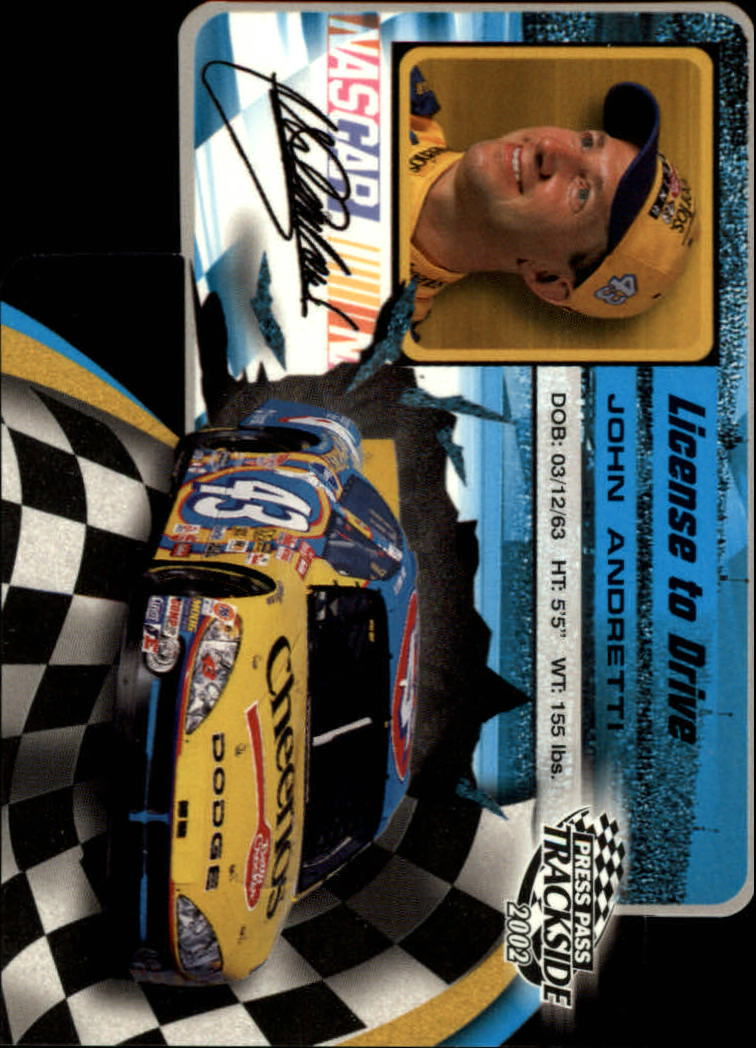 2002 Press Pass Trackside License to Drive Die Cuts #1 John Andretti
