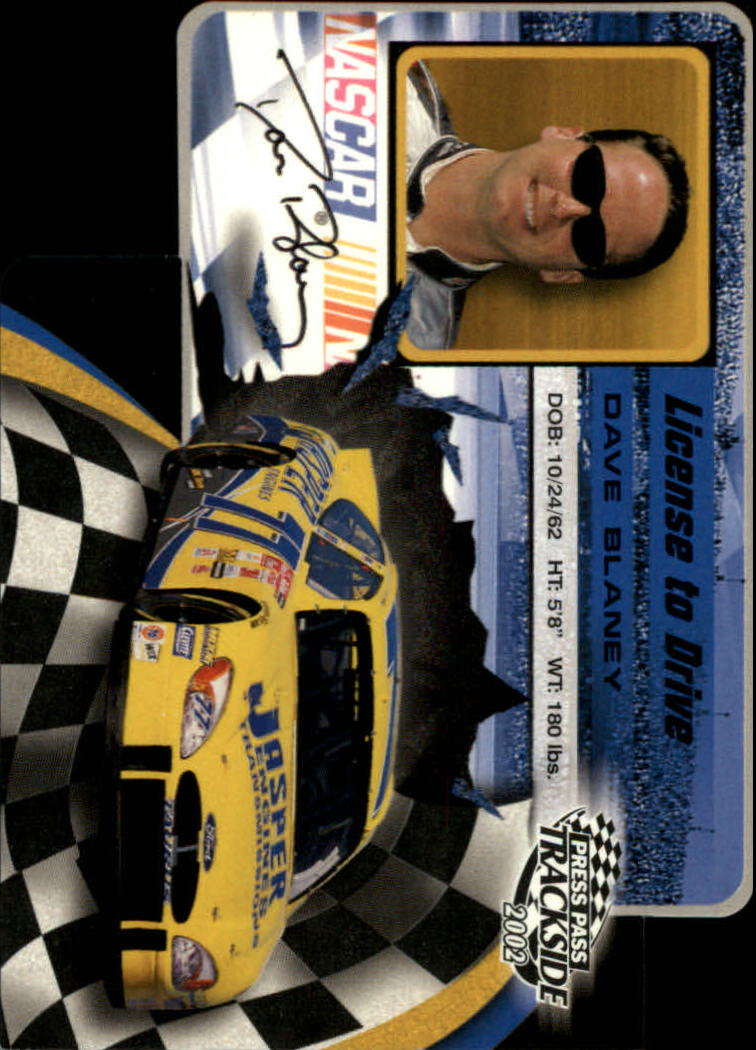 2002 Press Pass Trackside License to Drive Die Cuts #2 Dave Blaney