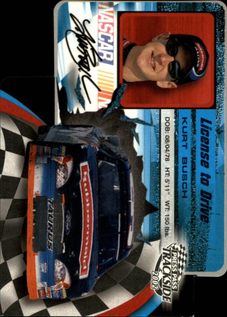 2002 Press Pass Trackside License to Drive Die Cuts #6 Kurt Busch