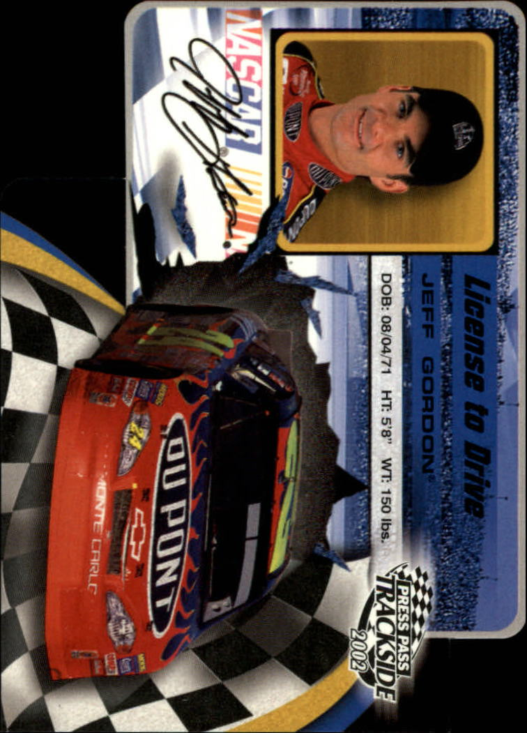 2002 Press Pass Trackside License to Drive Die Cuts #9 Jeff Gordon