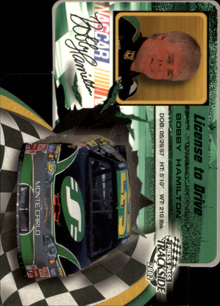 2002 Press Pass Trackside License to Drive Die Cuts #12 Bobby Hamilton